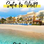 Playa del Carmen Safety Advice | Is Playa del Carmen Safe?