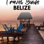 Guide to Caye Caulker Belize