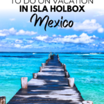 The Best Things To Do In Isla Holbox