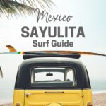 The Ultimate Sayulita Surf Guide for Beginners